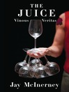 The Juice (MP3): Vinous Veritas